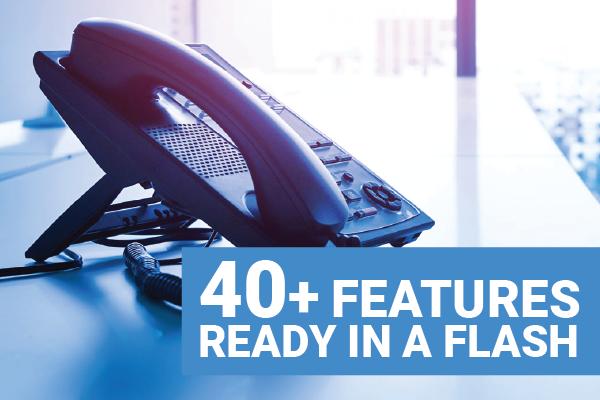 40 Plus Features